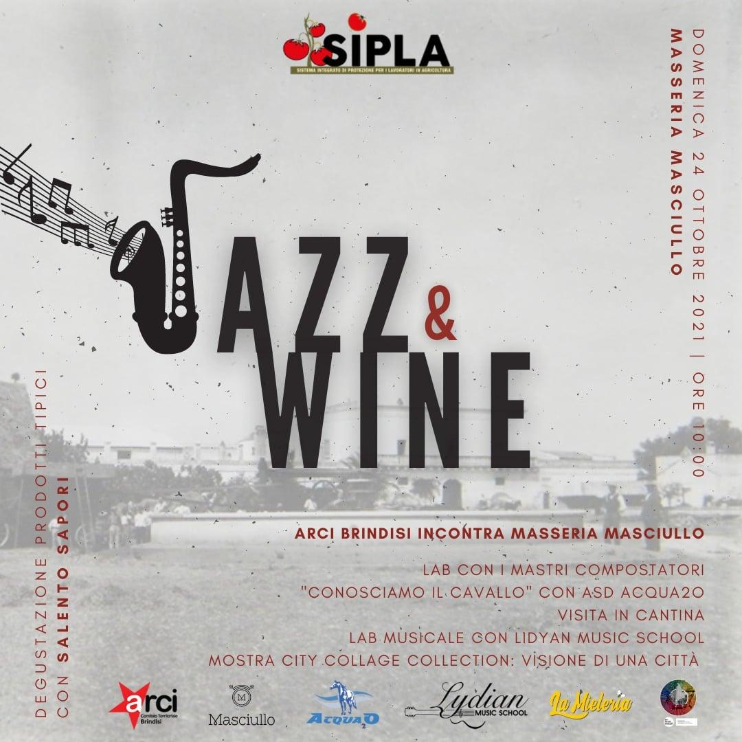 Jazz & Wine – ARCI Brindisi incontra Masseria Masciullo